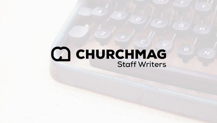 Introducing: ChurchMag Staff Writers