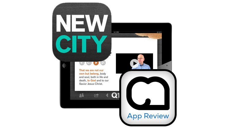 New City Catechism [App Review]