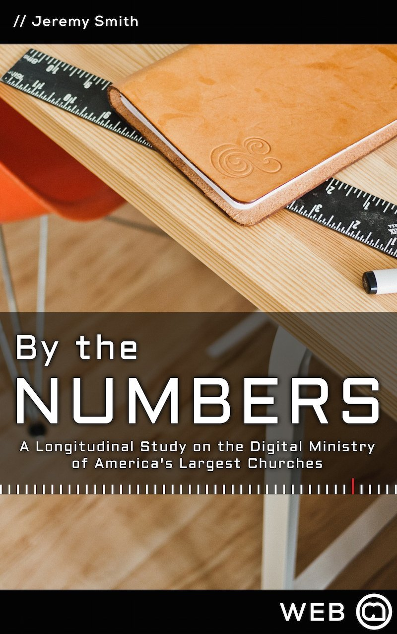 By the Numbers: A Longitudinal Study on the Digital Ministry of America's Largest Churches