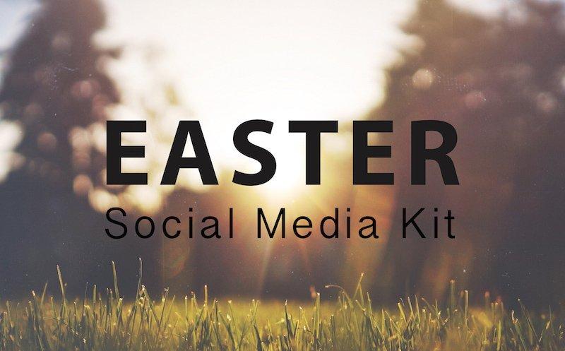 The Easter Social Media Kit