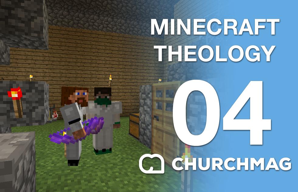 Minecraft Theology: 04 Giving Diamonds