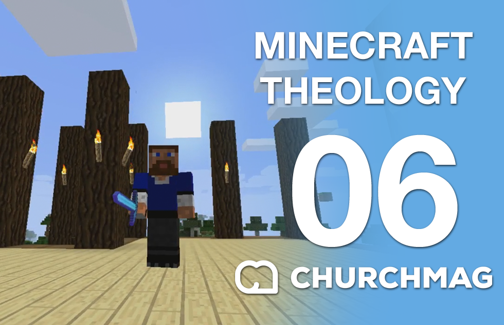 Minecraft Theology: 06 Acquiring Hardware