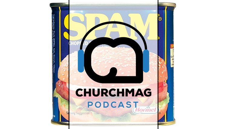 Introducing the New ChurchMag Podcast Hashtag [Podcast #54]