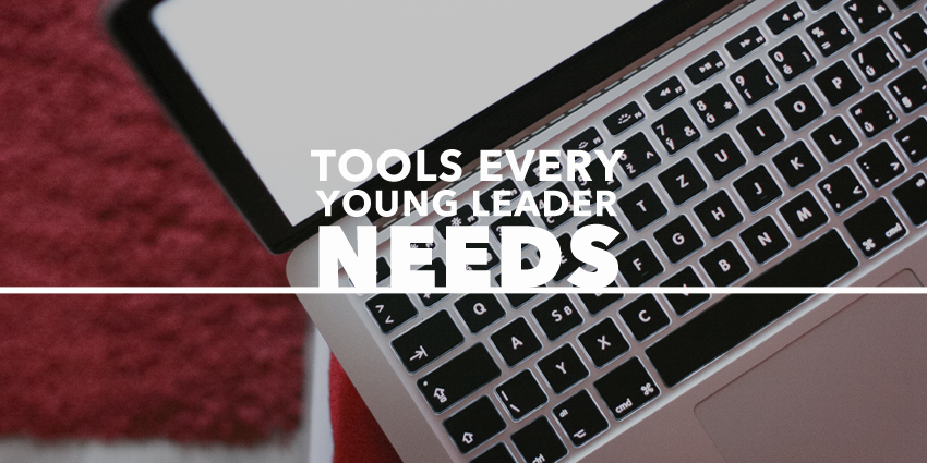 4 Tools Every Young Leader Needs