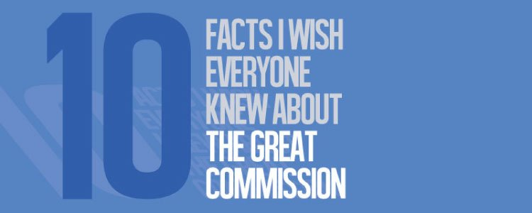 10 Facts About the Great Commission [Infographic]