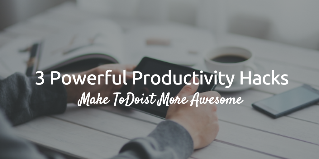 productivity-hacks-todoist