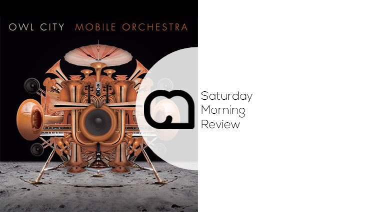 GIVEAWAY: 'Mobile Orchestra' by Owl City [Saturday Morning Review]