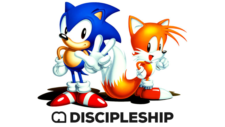 Sonic, Tails, and Discipleship
