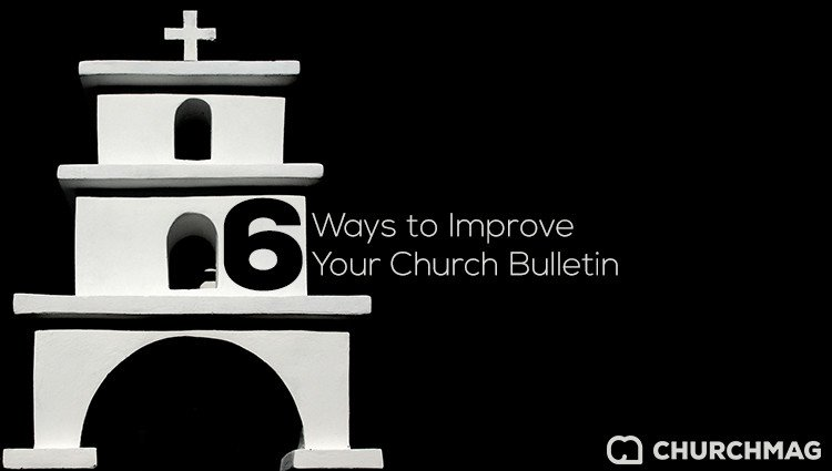 6 Ways to Improve Your Church Bulletin
