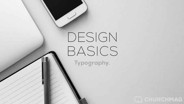 Design Basics: Typography [Series]