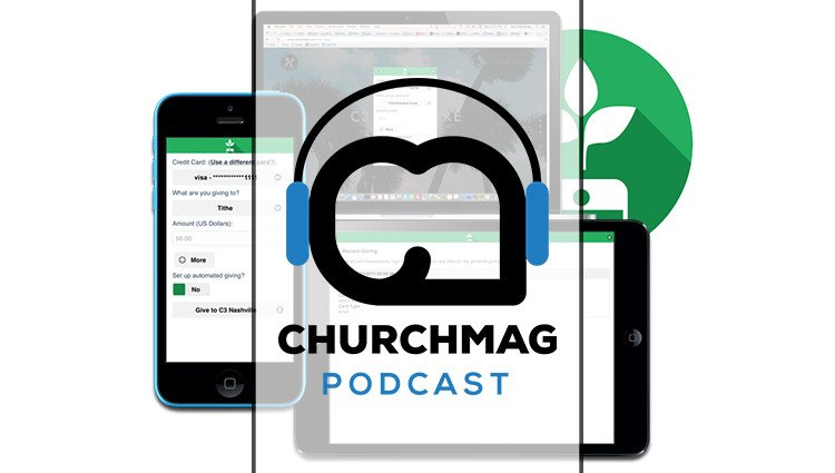 Tithe.ly, Mobile Giving, and the Church [Podcast #67]