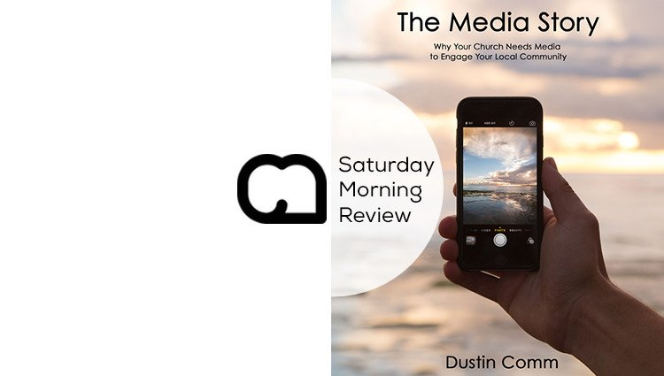 [GIVEAWAY!] The Media Story by Dustin Comm [Saturday Morning Review]