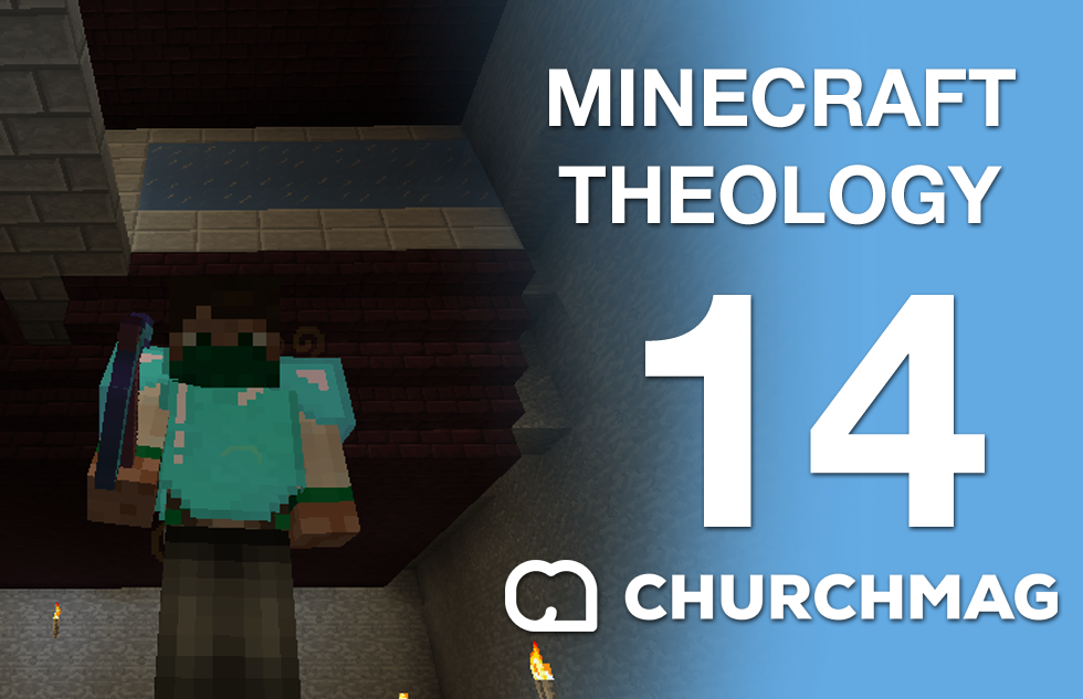 Minecraft Theology 14: The Lie