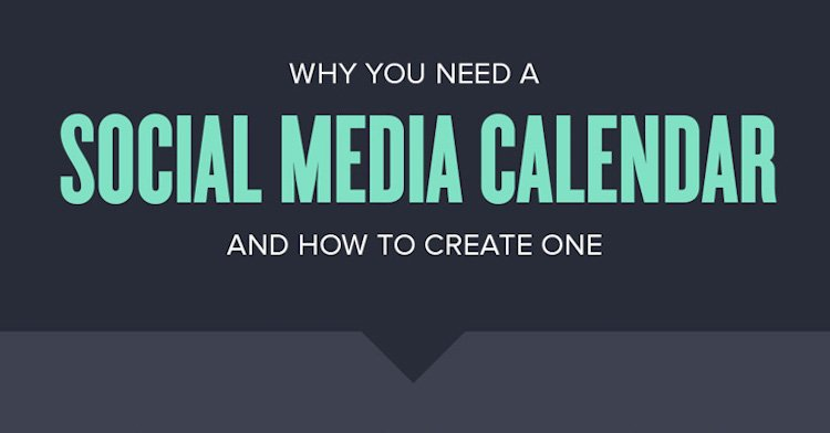 You Need A Social Media Calendar (and How to Make One) [Infographic]