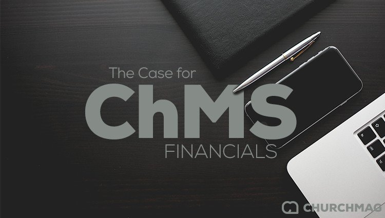 The Case for Church Management Software: Financials
