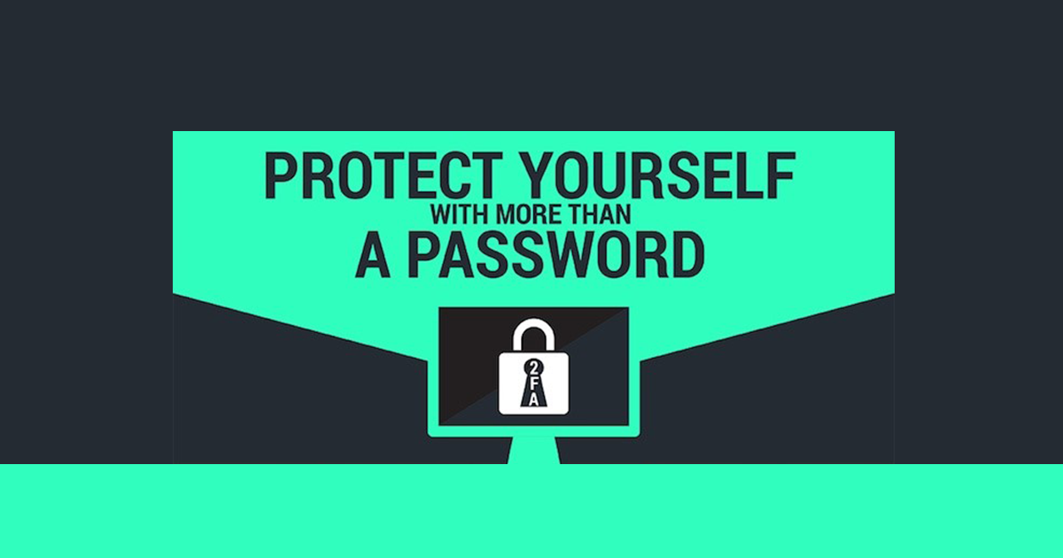 Protect Yourself With More Than A Password [Infographic]