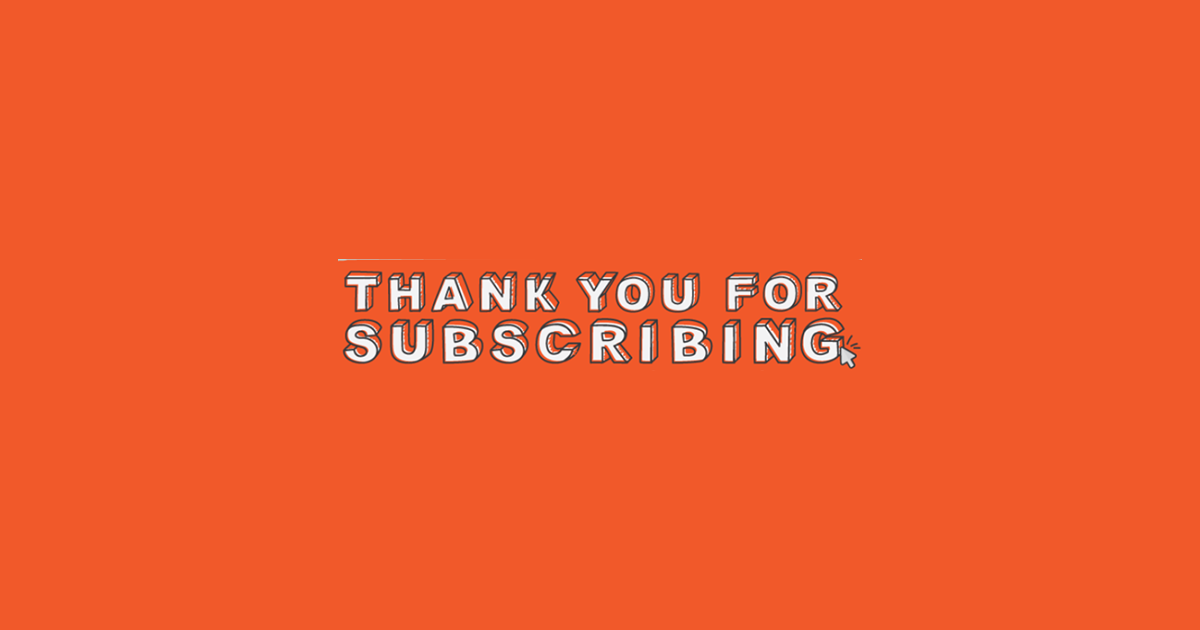 Thank You for Subscribing [Infographic]
