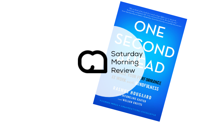 'One Second Ahead' by Rasmus Hougaard [Saturday Morning Review]