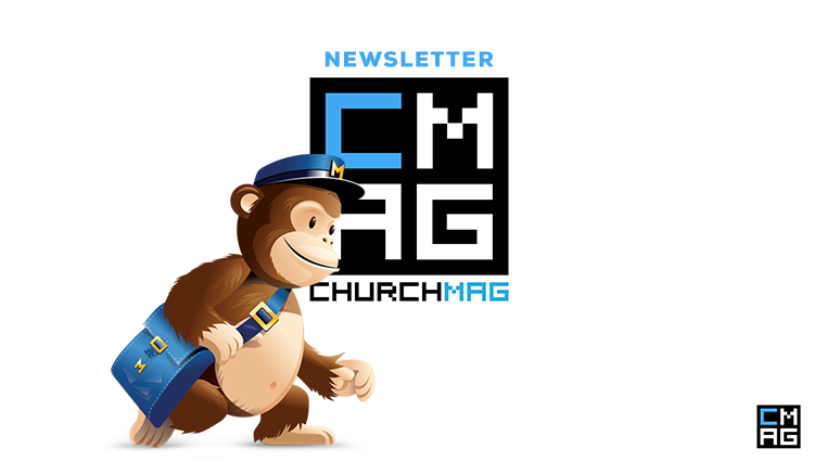 Where Is the ChurchMag Newsletter Headed?
