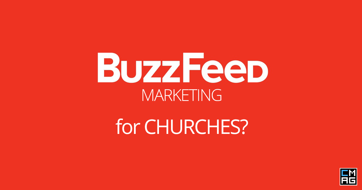 3 Marketing Tips Your Church Can Learn from Buzzfeed