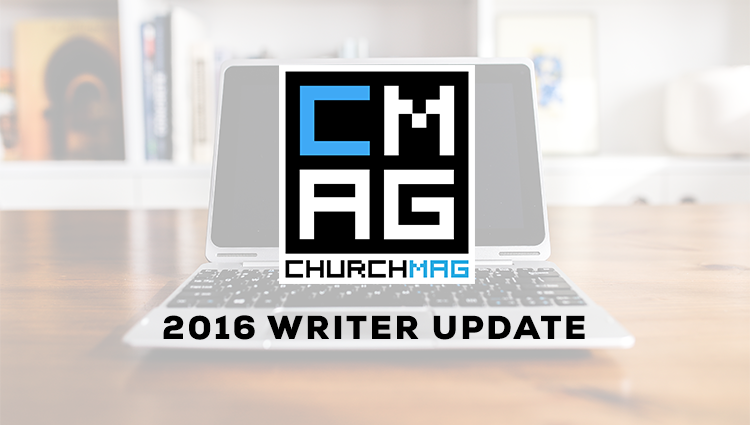 Meet the New ChurchMag Staff Writers! [2016]