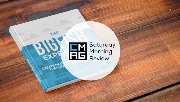 The Big Fish Experience [Saturday Morning Review]