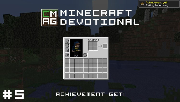 Minecraft Devotional #5: Achievement Get! [Series]