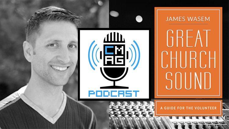 Great Church Sound [Podcast #96]