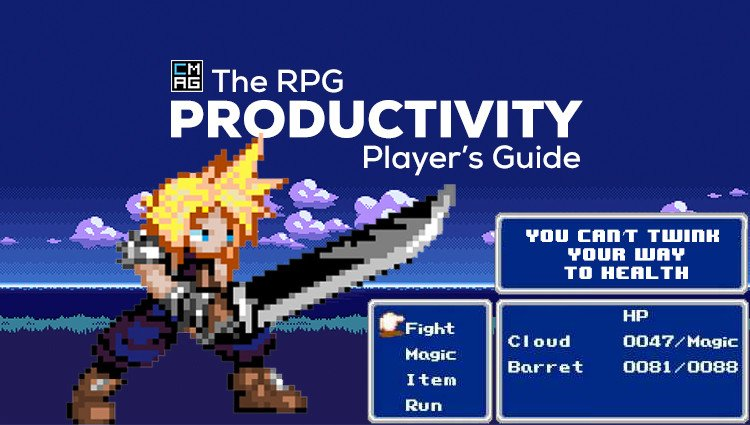 The RPG Productivity Player's Guide: You Can't Twink your Way to Health