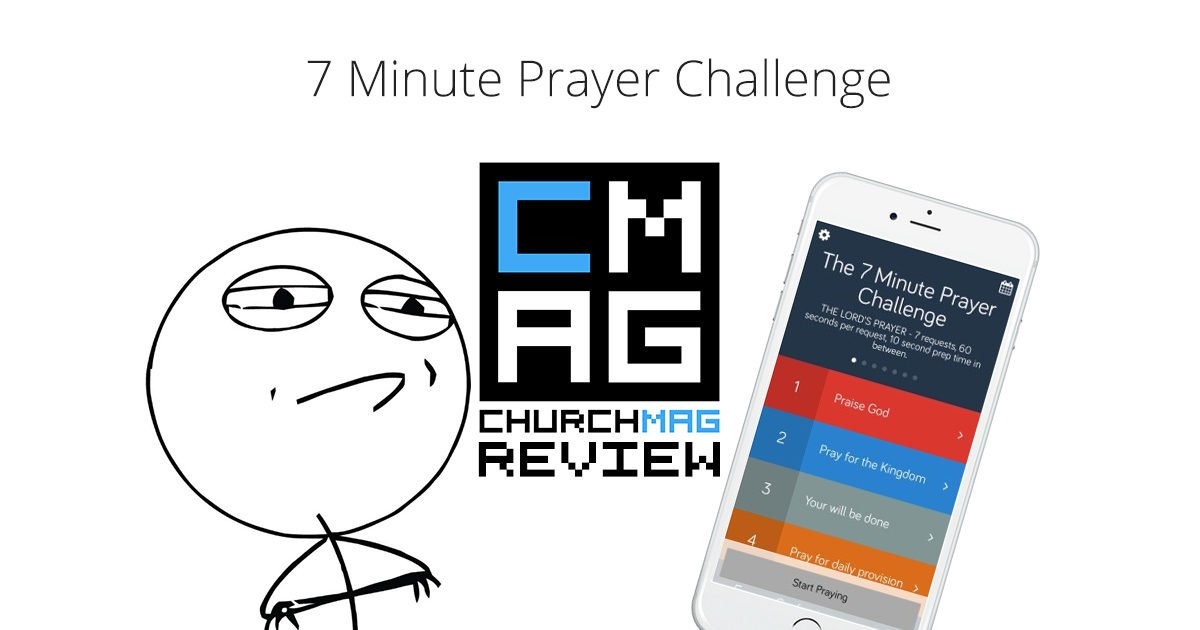 7 Minute Prayer Challenge [App Review]