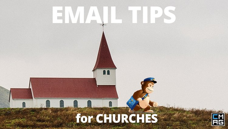 MailChimp: Weekly Email Tips for Churches