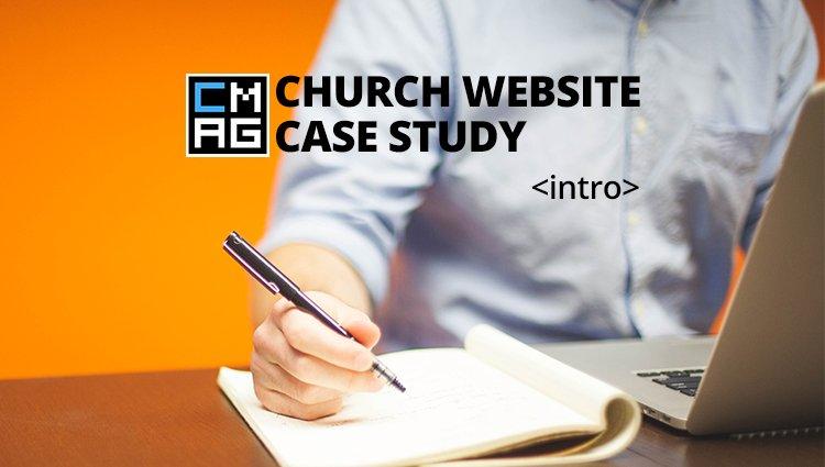 A Church Website Case Study: Intro [Series]