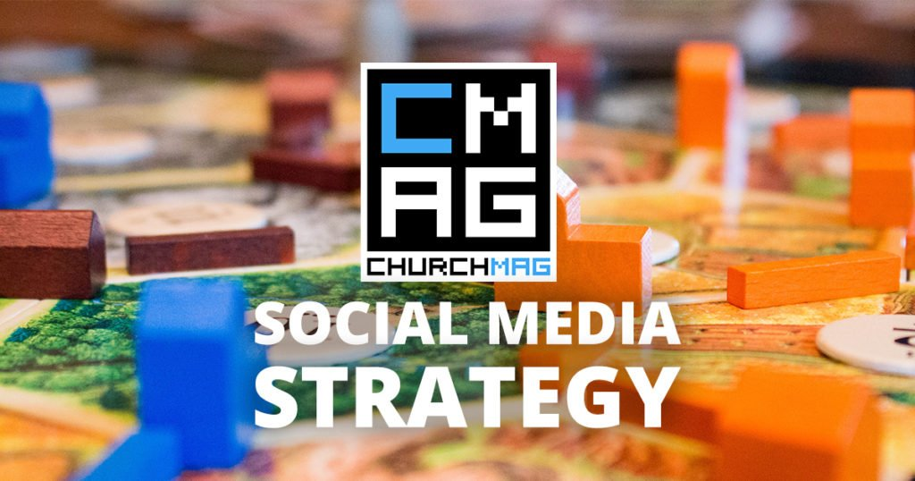 The ChurchMag Social Media Strategy