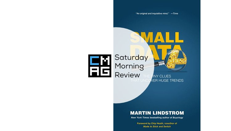'Small Data' by Martin Lindstrom [Saturday Morning Review]