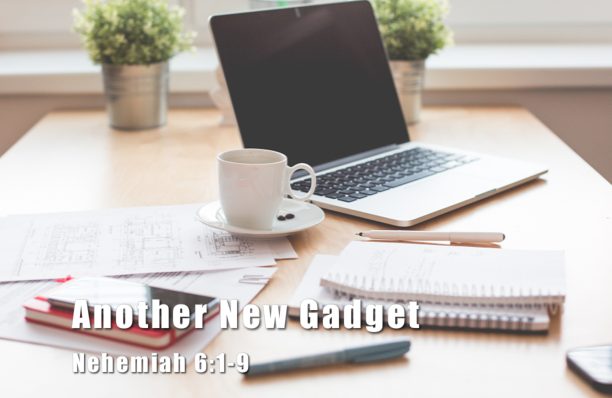 Rebuilding 10: Another New Gadget [Devotional]