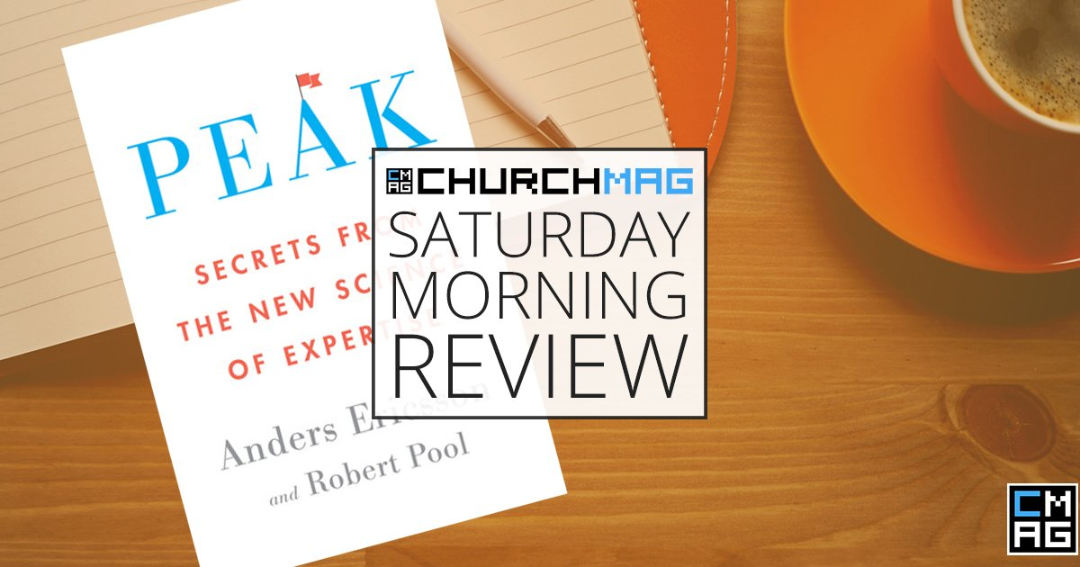 'Peak' by Anders Ericsson & Robert Pool [Saturday Morning Review]
