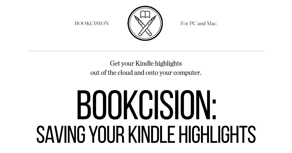 Bookcision: Saving Your Kindle Highlights