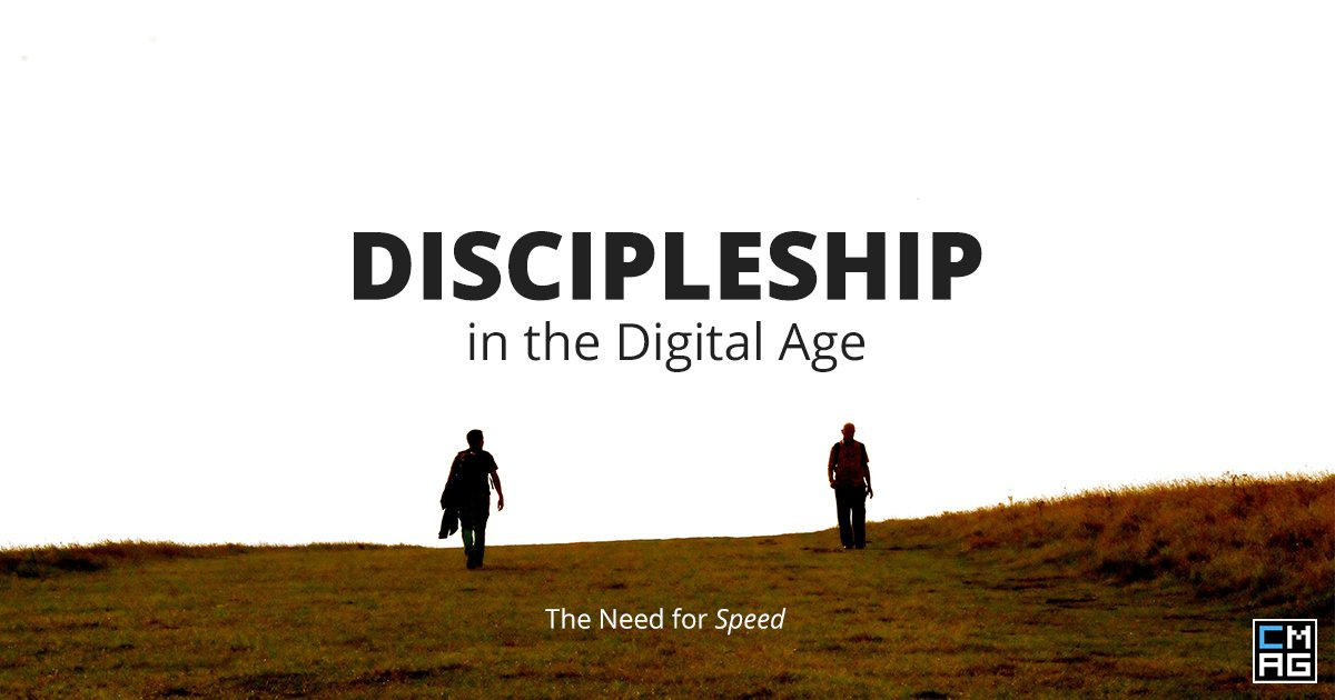 Discipleship in the Digital Age: The Need for Speed