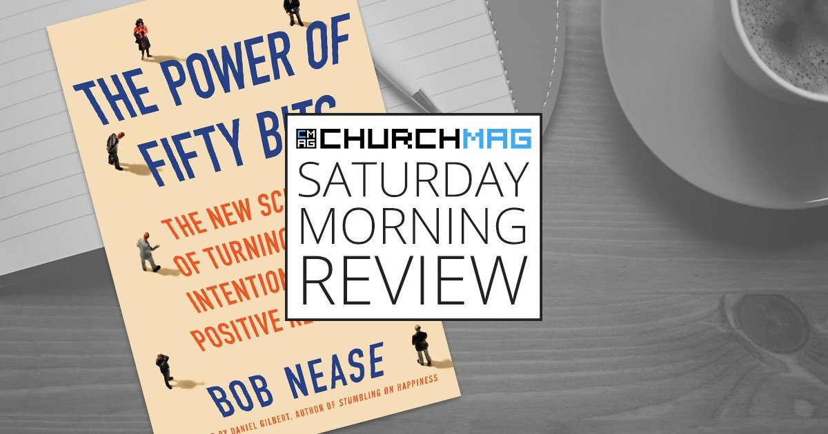 'The Power of Fifty Bits' by Bob Nease [Saturday Morning Review]
