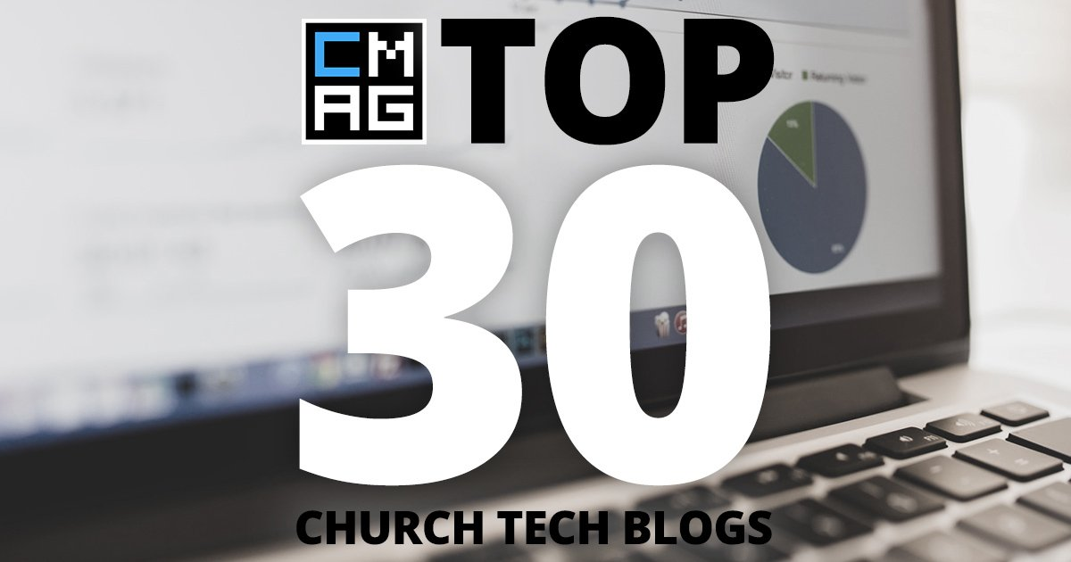 Another Year, Another Chance to Get On Our Top Church Tech Blogs