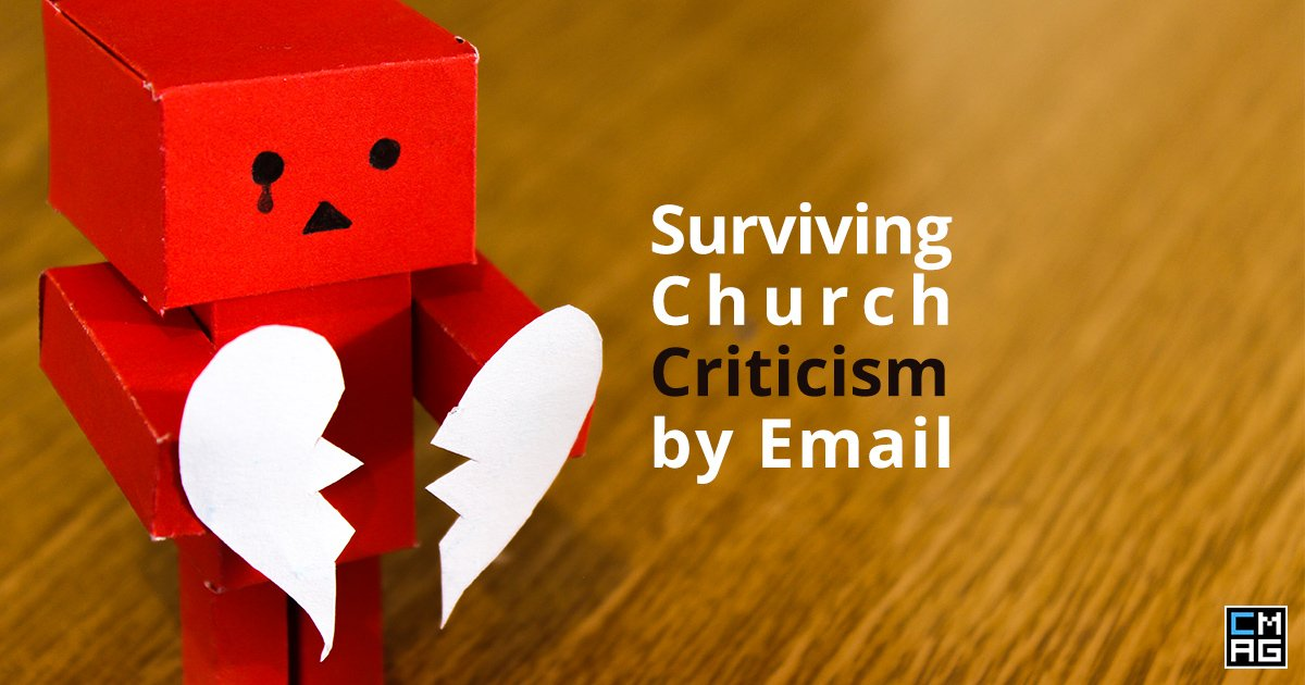 7 Tips to Survive Church Criticism by Email