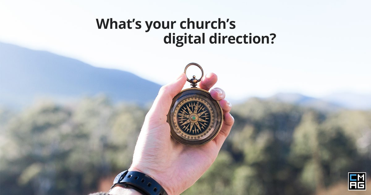 How to Determine Your Church's Digital Direction