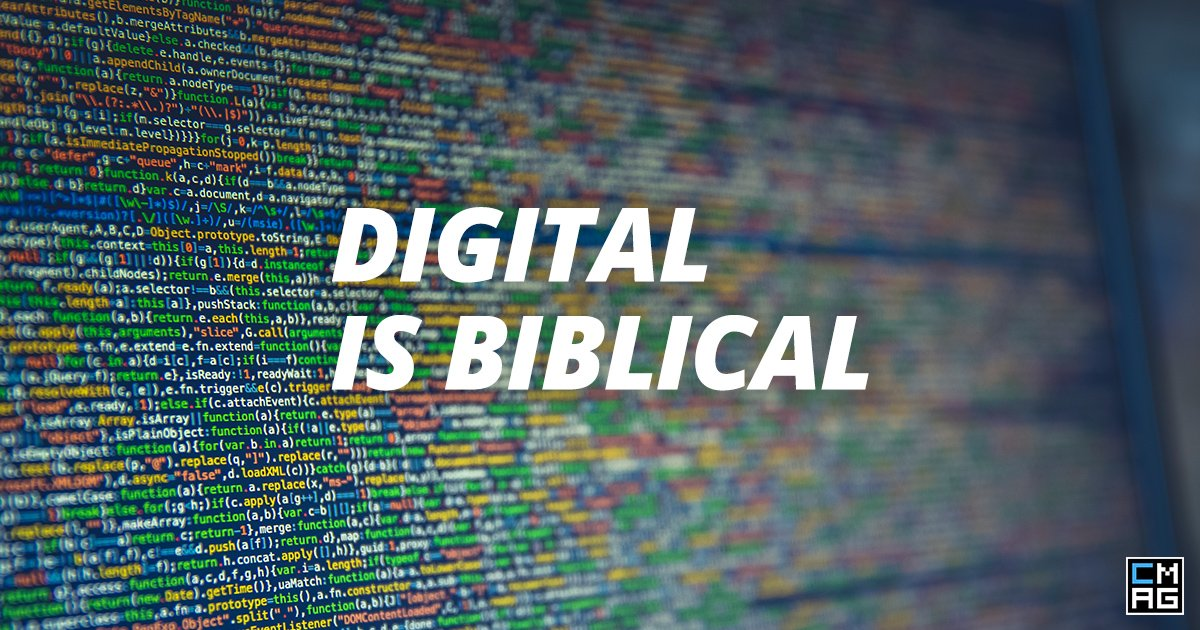 Digital is Biblical