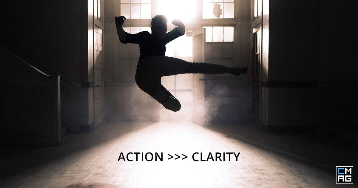 Action Helps Bring Clarity