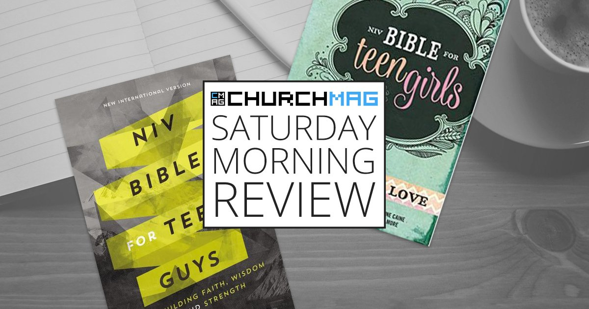 NIV Bible for Teen Girls and Guys [Saturday Morning Review]