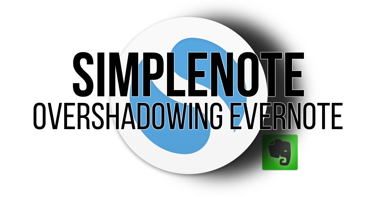 Simplenote: Overshadowing Evernote