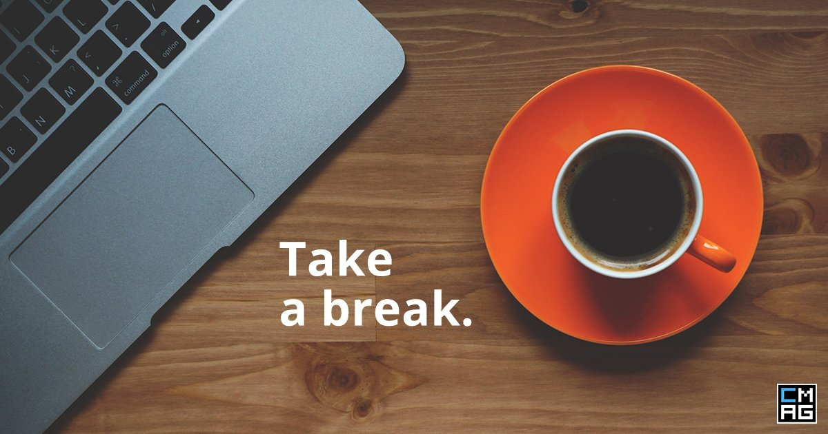 Are You Taking Enough Breaks?