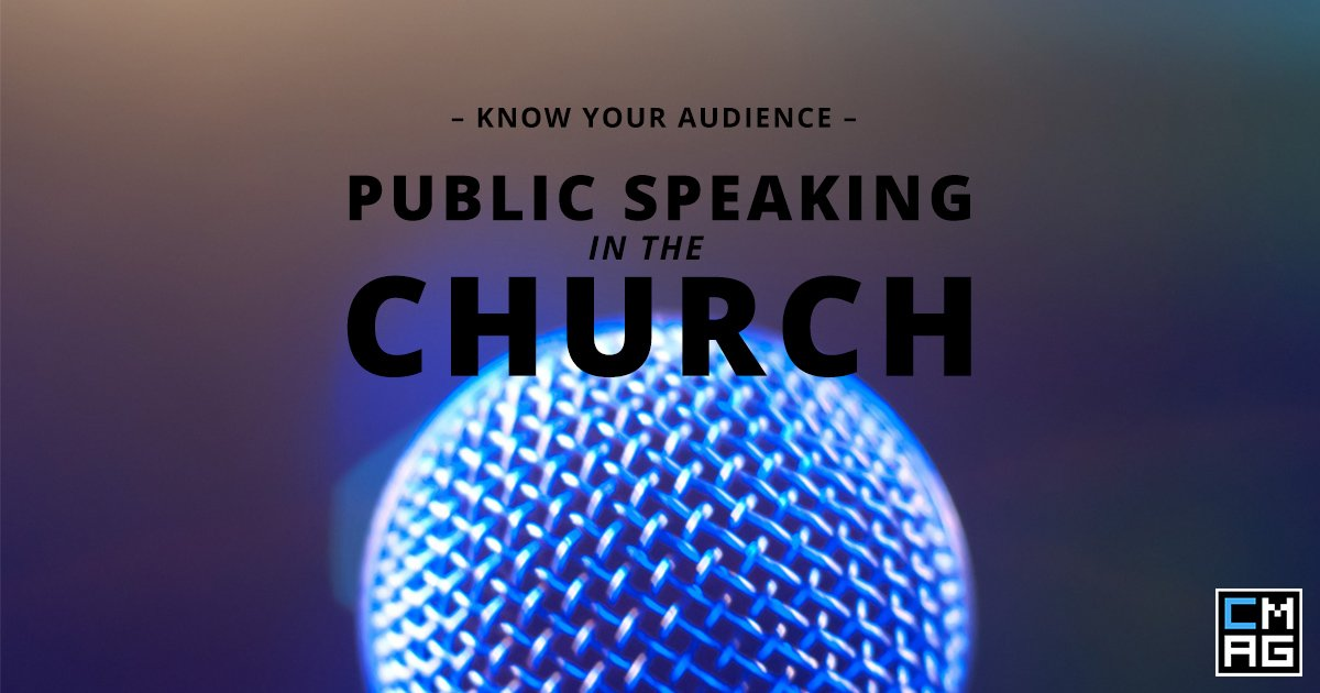 Public Speaking in the Church: What You Need to Know About Your Audience [Series]