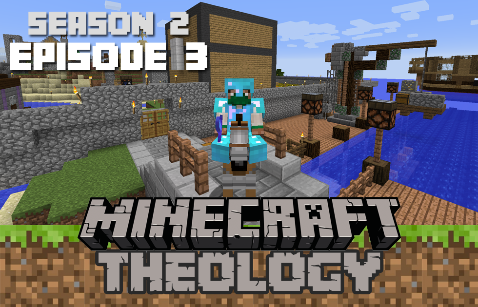 Minecraft Theology S2 E3: Special Delivery