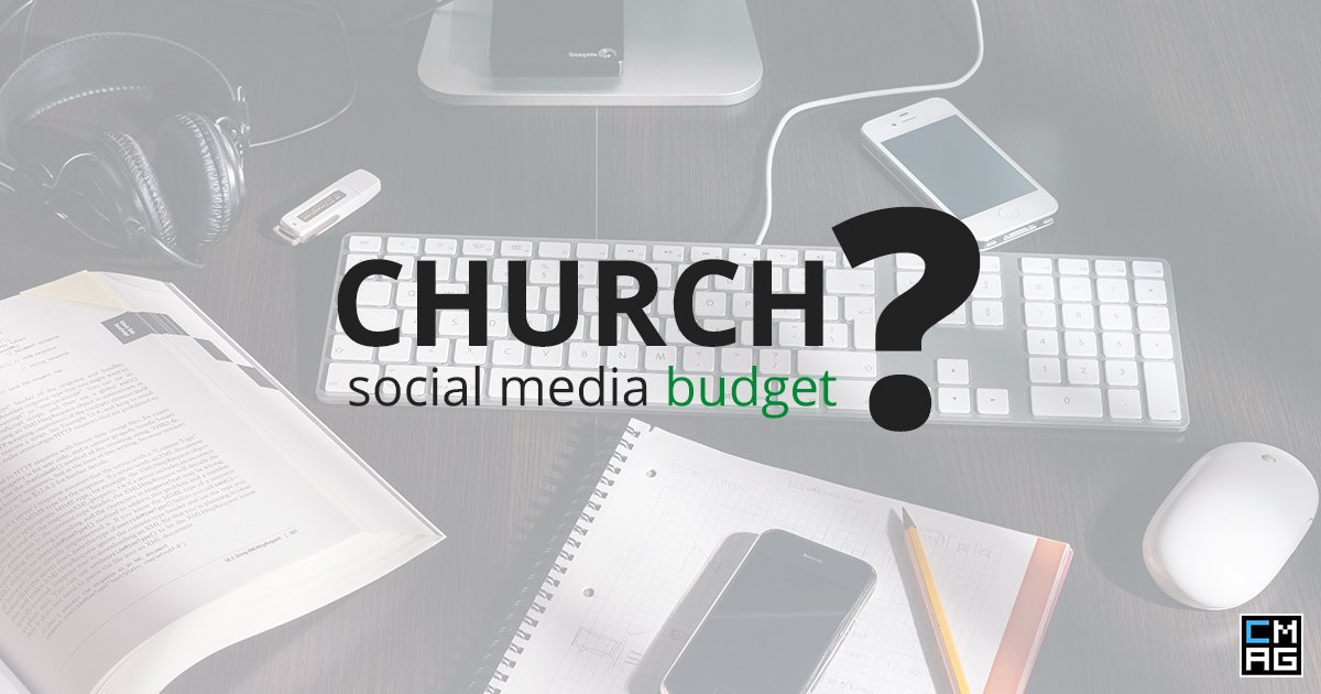 Does Your Church Need A Social Media Budget?